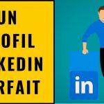Votre profil LinkedIn efficace en 7 Conseils
